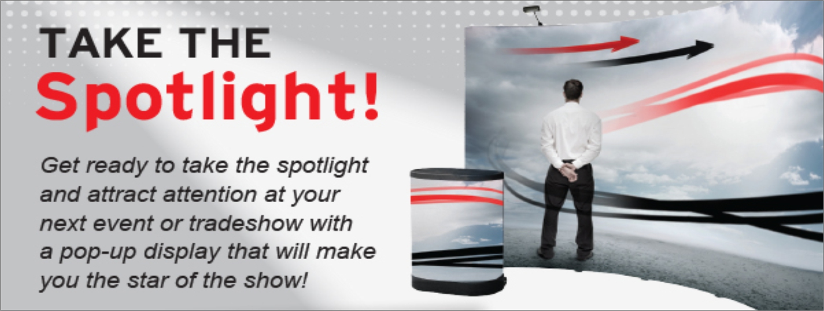 TAKE THE SPOTLIGHT TRADESHOW SLIDERS 2